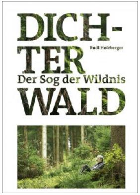 """Lesung mit Rudi Holzberger zu seinem neuen Buch: """"Dichter Wald"""""""